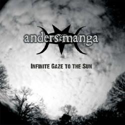 Anders Manga - Infinite Gaze To The Sun (2010)