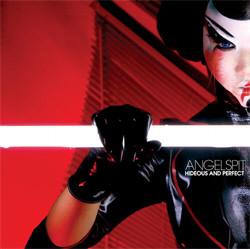 Angelspit - Hideous And Perfect (2009)