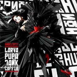 Angelspit - Larva Pupa Tank Coffin (2010)