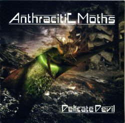 Anthracitic Moths - Delicate Devil (2011)