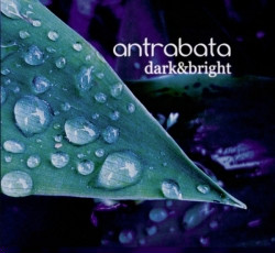 Antrabata - Dark And Bright (2009)
