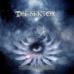 Die Sektor - Applied Structure In A Void (Japanese Edition) (2011)