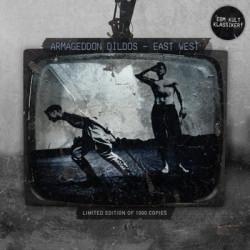 Armageddon Dildos - East West (Remastered) (2009)