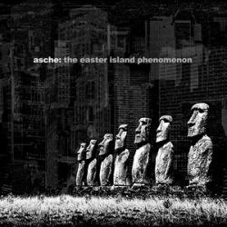 Asche - The Easter Island Phenomenon (2010)