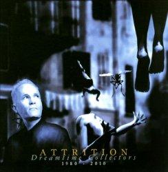 Attrition - Dreamtime Collectors (2010)