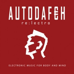 Autodafeh - Re:lectro (EP) (2009)
