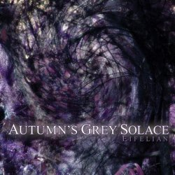 Autumns Grey Solace - Eifelian (2011)