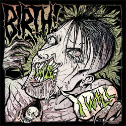 Birth - I Will (2010)