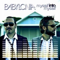 Babylonia - Myself Into Myself (2010)