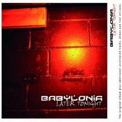 Babylonia - Later Tonight (2011)
