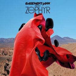 Basement Jaxx - Zephyr (2009)
