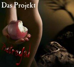 Das Projekt - Betrayal (EP) (2010)