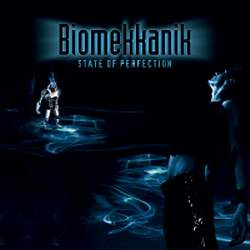 Biomekkanik - State Of Perfection (Single) (2010)