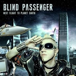 Blind Passenger - Next Flight To Planet Earth (2010)
