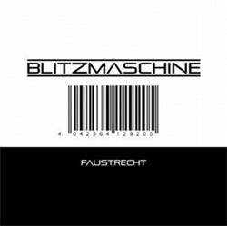 Blitzmaschine - Faustrecht (2011)