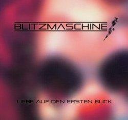 Blitzmaschine - Liebe Auf Den Ersten Blick (CDM) (2011)