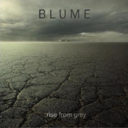 Blume - Rise From Grey (2009)