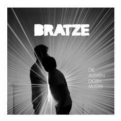 Bratze - Die Auswendigen Muster (CDM) (2010)