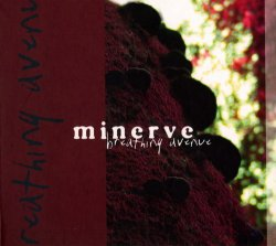 Minerve - Breathing Avenue (2010)