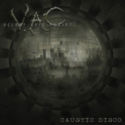 Velvet Acid Christ - Caustic Disco (EP) (2010)