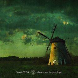 Cawatana - Advocation For Privileges (EP) (2010)