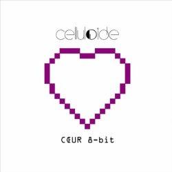 Celluloide - Coeur 8-bit (CDM) (2010)