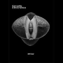 Cervello Elettronico - Bipolar (2CD Limited Edition) (2010)