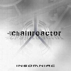 Chainreactor - Insomniac (2011)