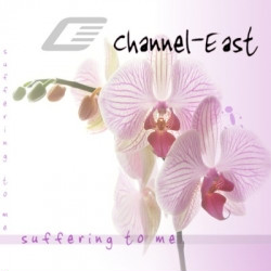 Channel East - Suffering To Me (EP) (2010)