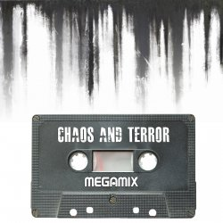 C/A/T - Chaos And Terror Megamix (2010)