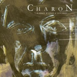 Charon - A-Sides, B-Sides & Suicides (2CD) (2010)