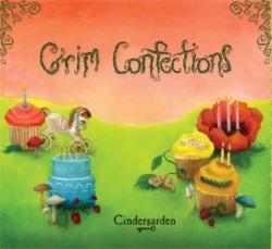 Cindergarden - Grim Confections (2010)