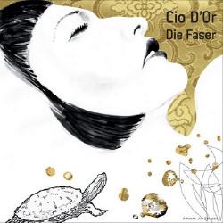 Cio Dor - Die Faser (2009)