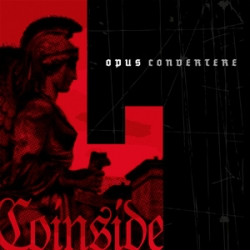 Coinside - Opus Convertere (Limited Edition) (2009)