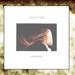 Cold Colours - Anno MMIX (EP) (2009)