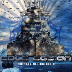 Cold Design - For Your Melting Souls (2010)