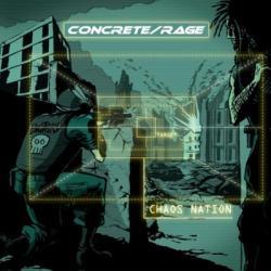 Concrete/Rage - Chaos Nation (2009)