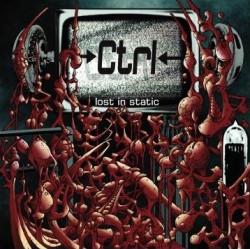 CTRL - Lost In Static (2009)