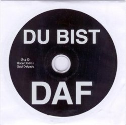 DAF - Du Bist DAF (Limited Edition CDS) (2010)