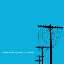 Daemon - Background Processes (2009)