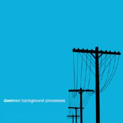 Daemon - Background Processes (2009)