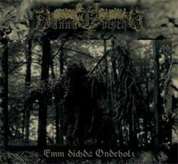 Dannagoischd - Emm Dichda Ondrholz (2009)