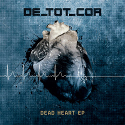 De_Tot_Cor - Dead Heart (EP) (2009)