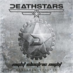 Deathstars - Night Electric Night (2CD Platinum Edition) (2010)