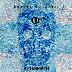 Decoded Feedback - Aftermath (Deluxe) (2010)