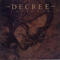 Decree - Fateless (2011)