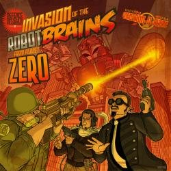 Defence Mechanism – Invasion Of The Robotbrains From Planet Zero (2010)