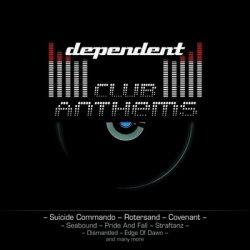 VA - Dependent Club Anthems (2011)