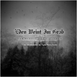 Eden Weint Im Grab - Der Herbst Des Einsamen (2009)