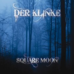 Der Klinke - Square Moon (2011)